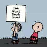 The world needs Jesus